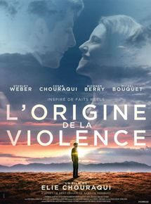 L'origine de la violence - Vendredi 24 Juin à 20h30