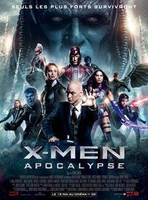 X-Men Apocalypse - Samedi 11 Juin à 17h00 en 3D